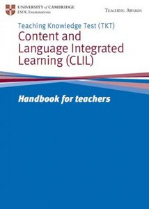 TKT CLIL (Content and Language Integrated Learning) Handbook for teachers free download