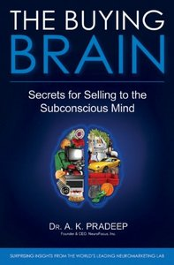 The Buying Brain: Secrets for Selling to the Subconscious Mind free download