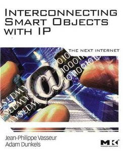 Interconnecting Smart Objects with IP: The Next Internet free download