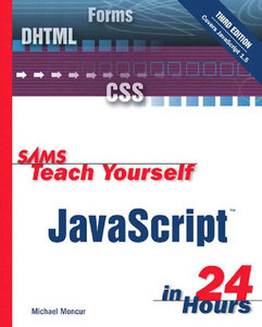 Michael Moncur - Sams Teach Yourself javascript in 24 Hours (3rd Edition) free download