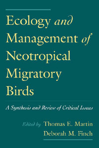 Thomas E. Martin, Deborah M. Finch - Ecology and Management of Neotropical Migratory Birds free download