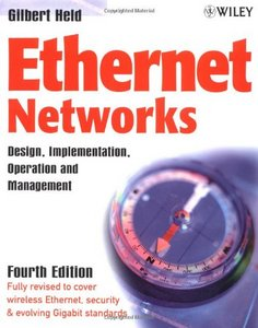 Ethernet Networks: Design, Implementation, Operation, Management free download