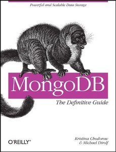 MongoDB: The Definitive Guide free download