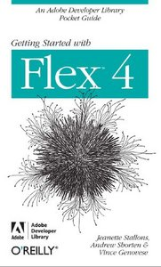 Getting Started with Flex 4 free download