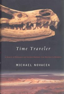 Time Traveler: In Search of Dinosaurs and Other Fossils from Montana to Mongolia free download