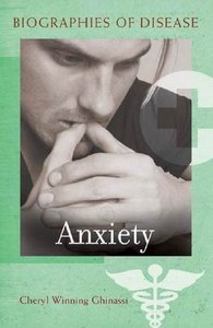 Anxiety (Biographies of Disease) free download