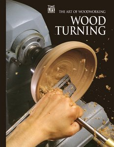 The Art Of Woodworking - Wood Turning free download