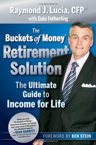 The Buckets of Money Retirement Solution: The Ultimate Guide to Income for Life free download