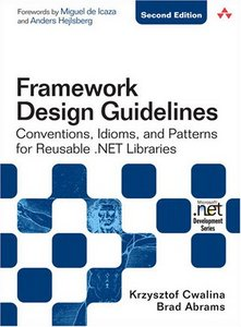 Framework Design Guidelines: Conventions, Idioms, and Patterns for Reusable .NET Libraries free download