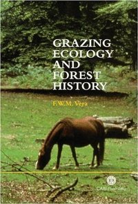 Grazing Ecology and Forest History free download