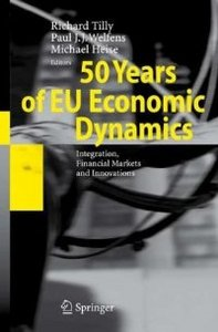 50 Years of EU Economic Dynamics: Integration, Financial Markets and Innovations free download