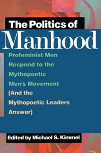 The politics of manhood (Michael S. Kimmel) free download
