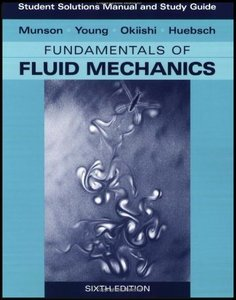 Student Solutions Manual to Fundamentals of Fluid Mechanics, 6th Edition free download