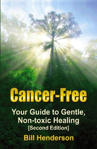 Cancer-Free: Your Guide to Gentle, Non-toxic Healing free download
