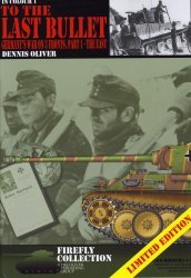 In Colour  1 - To the Last Bullet; Germany's War on 3 Fronts, Part 1 - The East - Oliver (2010) free download