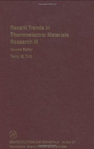 Semiconductors and Semimetals, Volume 71: Recent Trends in Thermoelectric Materials Research: Part Three free download