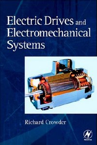 Electric Drives and Electromechanical Systems: Applications and Control free download