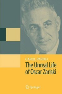 The Unreal Life of Oscar Zariski free download
