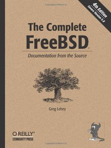 The Complete FreeBSD: Documentation from the Source free download