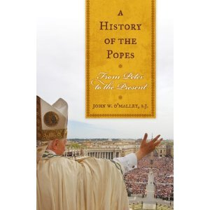 John W. O'Malley: A History of the Popes: From Peter to the Present free download