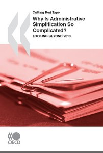 Why Is Administrative Simplification So Complicated? Looking beyond 2010 free download