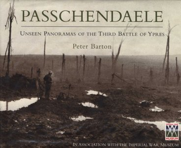 Passchendaele: Unseen Panoramas of the Third Battle of Ypres free download