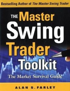 The Master Swing Trader Toolkit: The Market Survival Guide free download