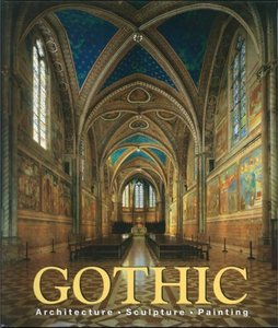 Gothic: Architecture, Sculpture, Painting free download