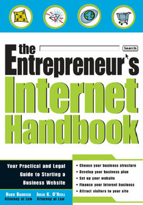 Hugo Barreca, Julia K. O'Neill - The Entrepreneur's Internet Handbook free download