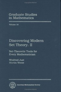 Discovering Modern Set Theory II: Set-Theoretic Tools for Every Mathematician free download