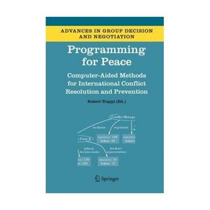 Programming for Peace: Computer-Aided Methods for International Conflict Resolution and Prevention free download