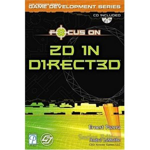 Focus On 2D in Direct3D (Premier Press Game Development Series free download