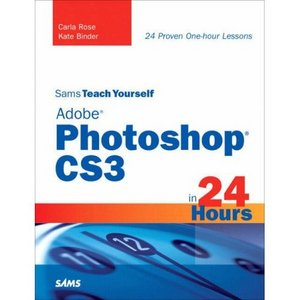 Sams Teach Yourself Adobe Photoshop CS3 in 24 Hours free download