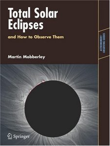Total Solar Eclipses and How to Observe Them (Astronomers' Observing Guides) free download