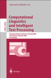Alexander Gelbukh - Computational Linguistics and Intelligent Text Processing: 5th International Conference free download
