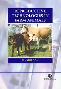 Ian Gordon - Reproductive Technologies in Farm Animals free download