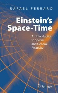 Einstein's Space-Time: An Introduction to Special and General Relativity free download