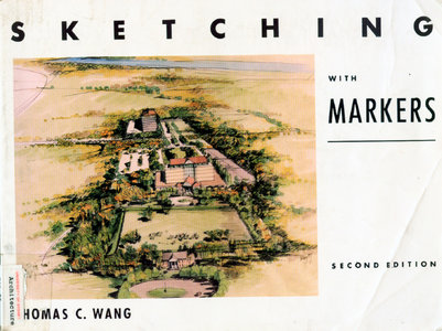 Sketching with markers - by Thomas C. Wang free download