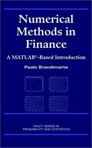Numerical Methods in Finance: A MATLAB-Based Introduction free download