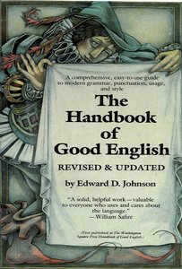 The Handbook of Good English: Revised and Updated free download