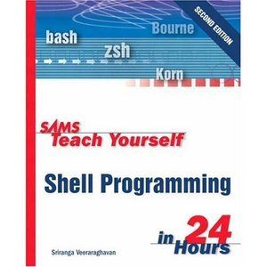Sams Teach Yourself Shell Programming in 24 Hours free download