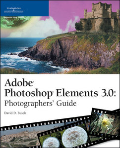 Adobe Photoshop Elements 3.0: Photographers' Guide free download