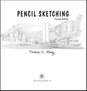 Pencil Sketching - by Thomas C. Wang free download