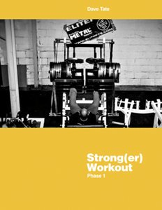 EliteFTS Strong(er) Workout Phase 1 - by Dave Tate free download