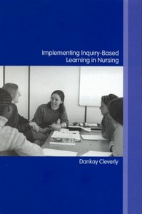 Implementing Inquiry-Based Learning in Nursing free download