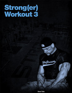 EliteFTS Strong(er) Workout Phase 3 - by Dave Tate free download