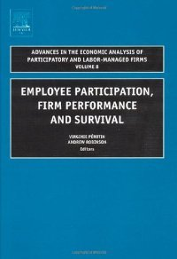 Employee Participation, Firm Performance and Survival, Volume 8 free download