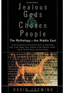 Jealous Gods and Chosen People: The Mythology of the Middle East free download