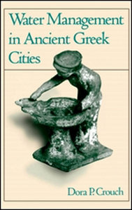 Water Management in Ancient Greek Cities free download