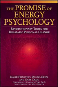 The Promise of Energy Psychology: Revolutionary Tools for Dramatic Personal Change free download